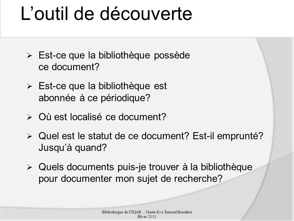 Bibliothèque de l UQAR - Marie-Eve Emond Beaulieu Hiver 2011