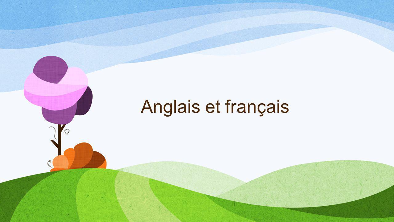 Anglais et français