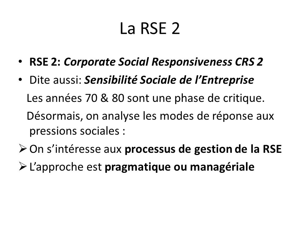 La RSE 2 RSE 2: Corporate Social Responsiveness CRS 2