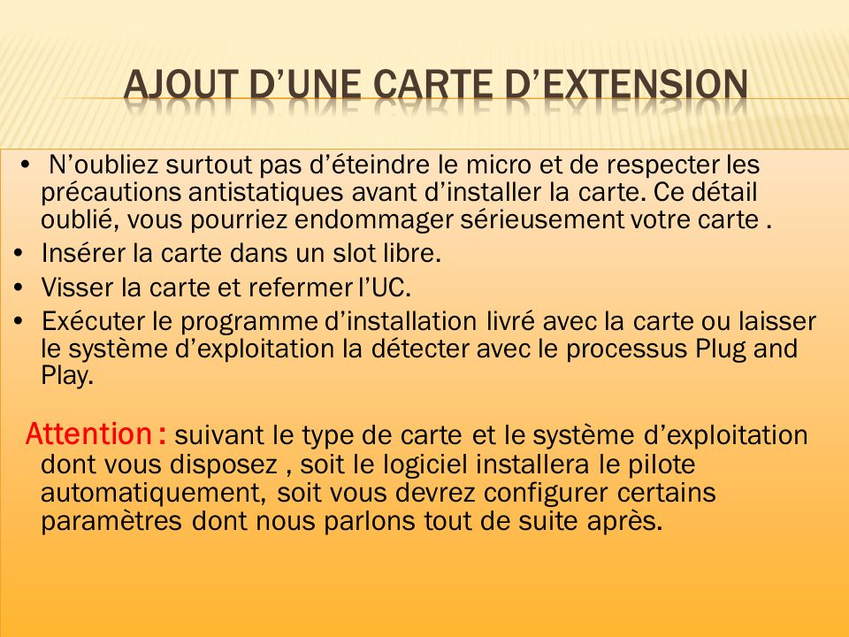 Ajout d'une carte d'extension