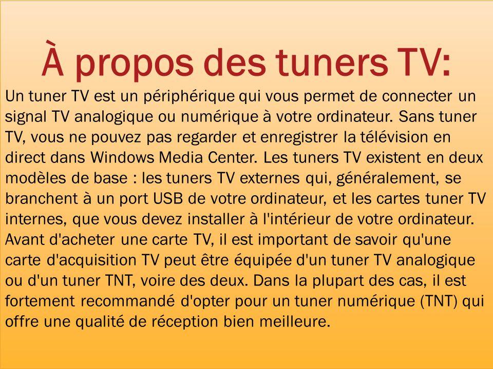 À propos des tuners TV: