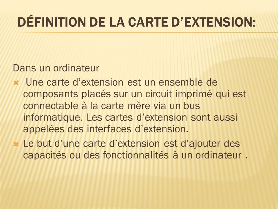 Définition de la carte d'extension: