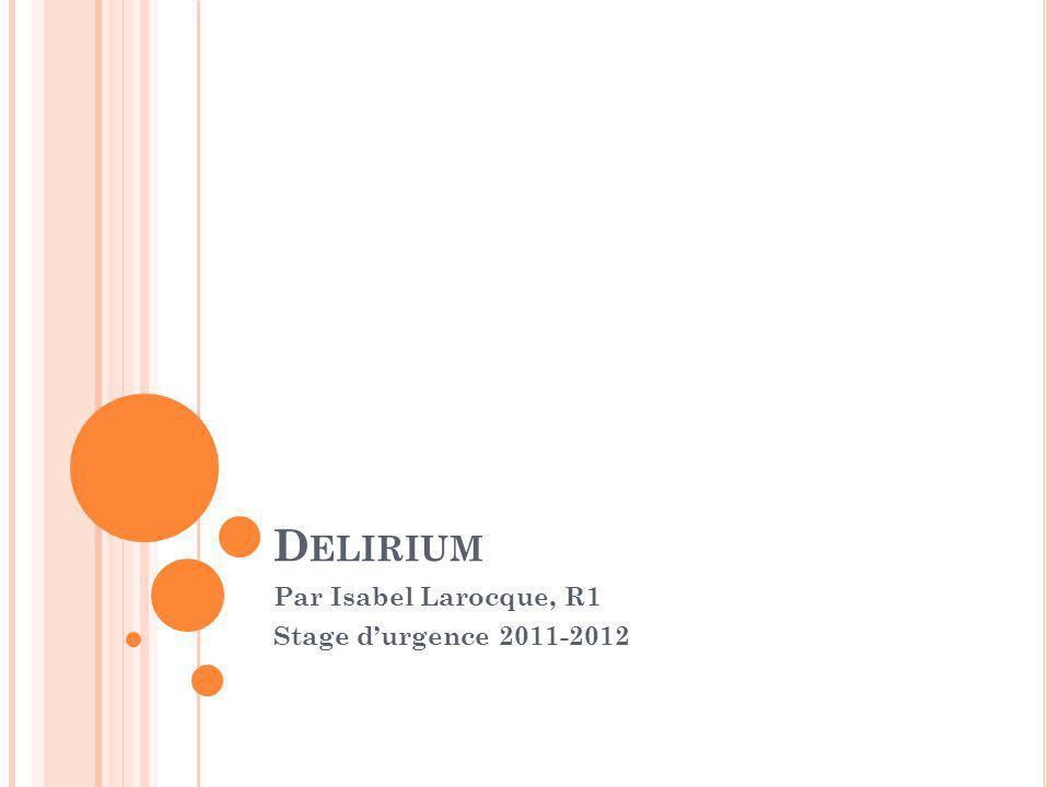 Par Isabel Larocque, R1 Stage d'urgence 2011-2012
