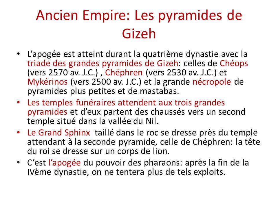 Ancien Empire: Les pyramides de Gizeh
