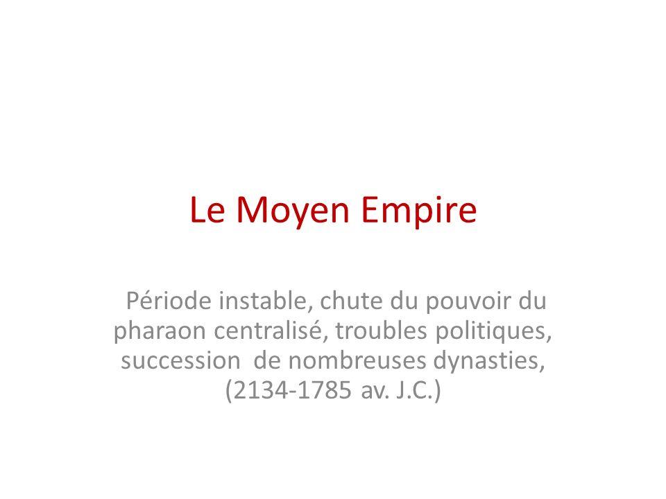 Le Moyen Empire
