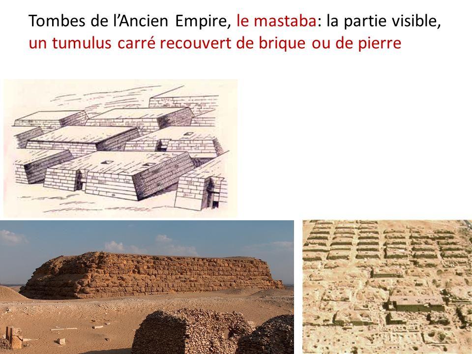 Tombes de l'Ancien Empire, le mastaba: la partie visible, un tumulus carré recouvert de brique ou de pierre