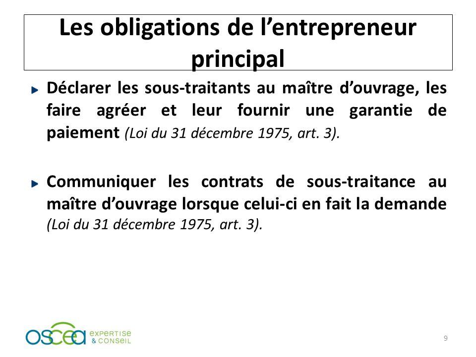Les obligations de l'entrepreneur principal