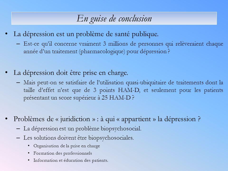 En guise de conclusion La dépression est un problème de santé publique.