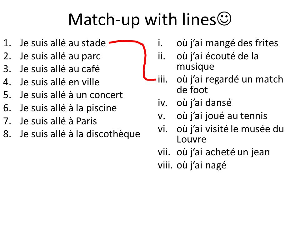 Match-up with lines Je suis allé au stade Je suis allé au parc