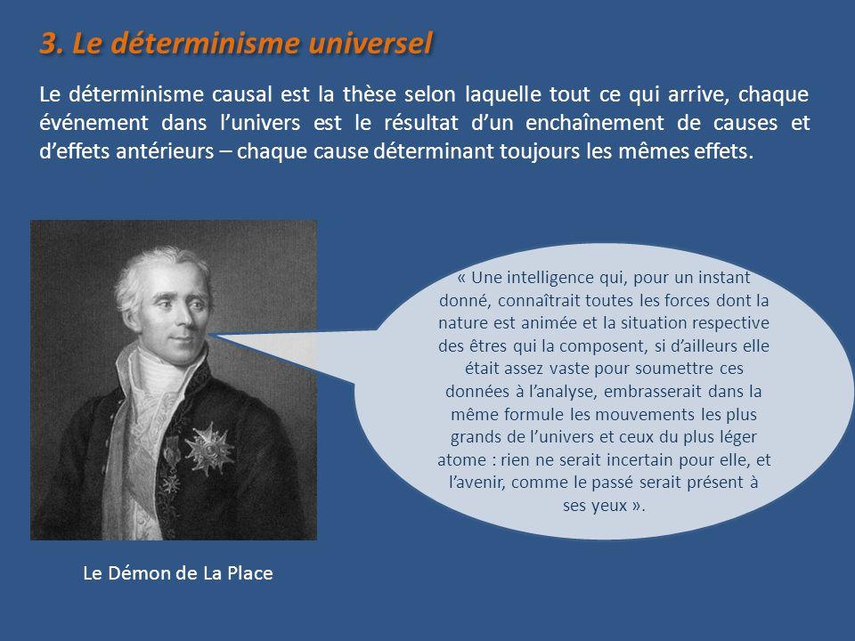 3. Le déterminisme universel