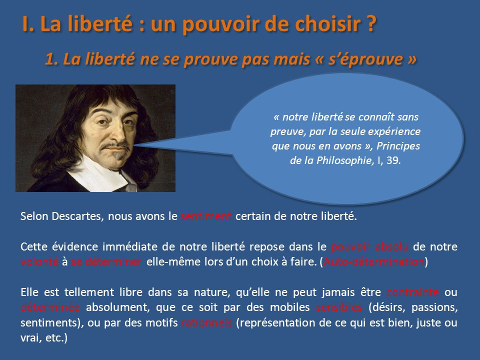 I. La liberté : un pouvoir de choisir
