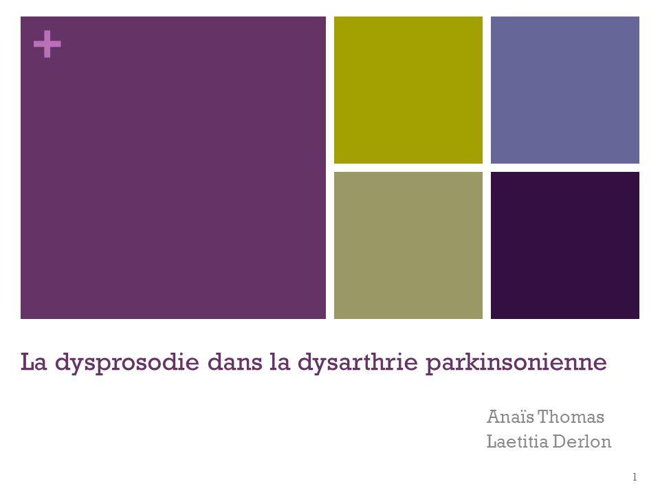 La dysprosodie dans la dysarthrie parkinsonienne