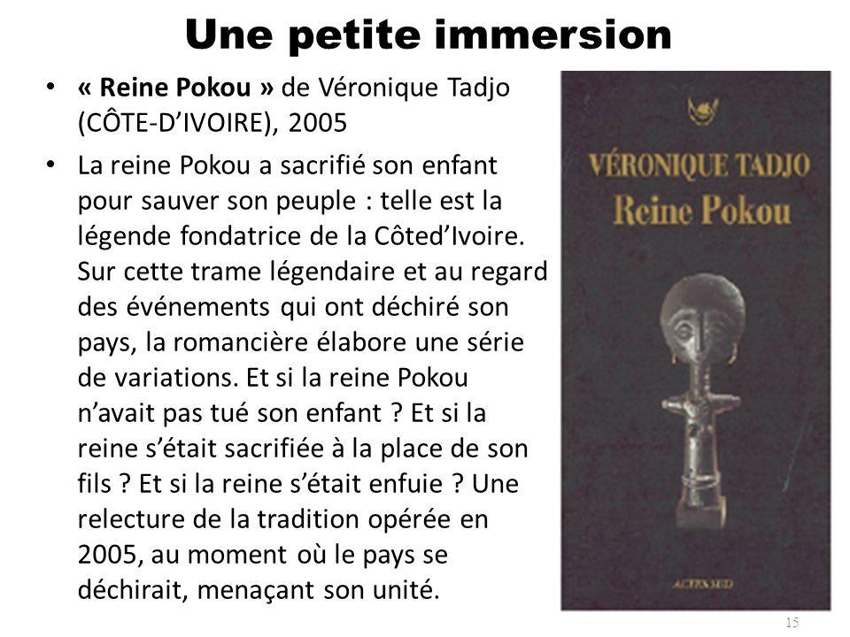 Une petite immersion « Reine Pokou » de Véronique Tadjo (CÔTE-D'IVOIRE), 2005.
