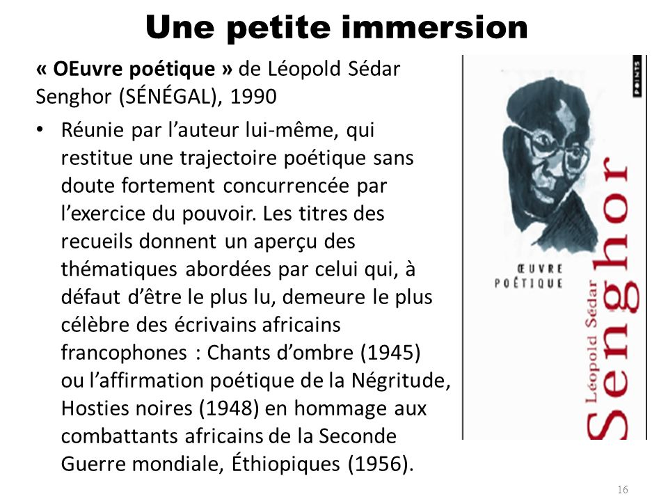 Une petite immersion « OEuvre poétique » de Léopold Sédar Senghor (SÉNÉGAL), 1990.