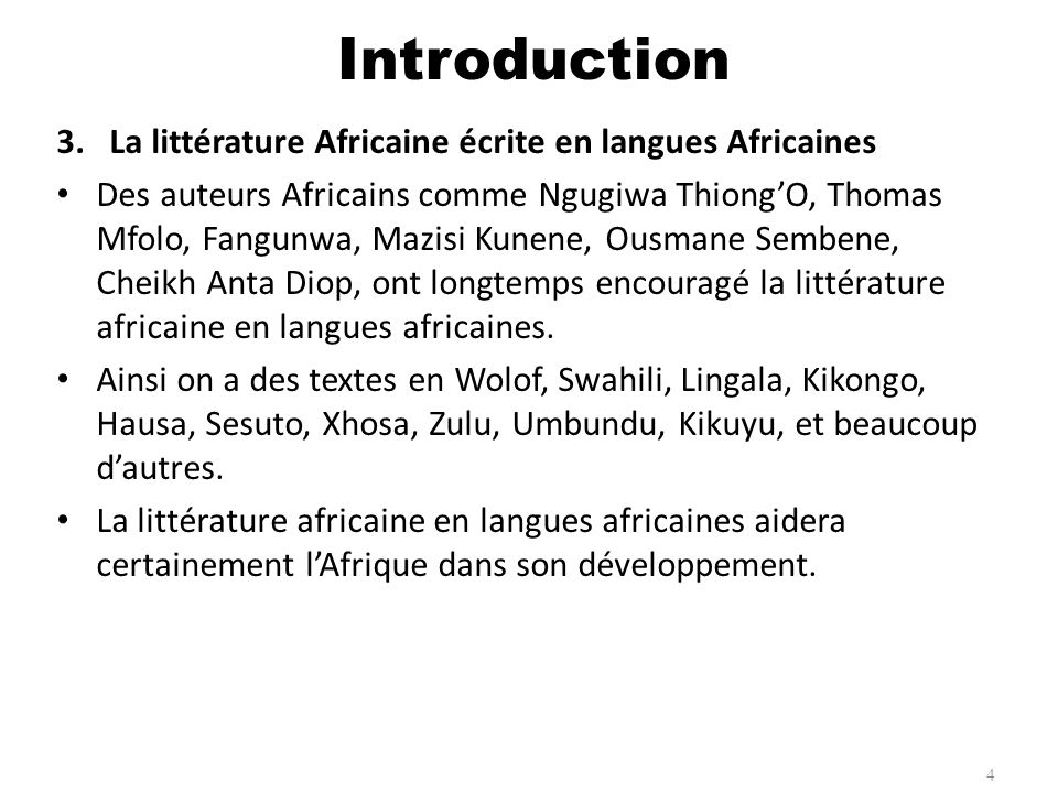Introduction La littérature Africaine écrite en langues Africaines