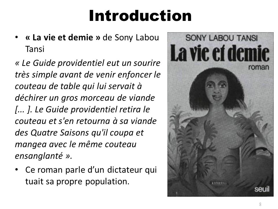 Introduction « La vie et demie » de Sony Labou Tansi