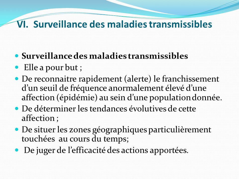 VI. Surveillance des maladies transmissibles