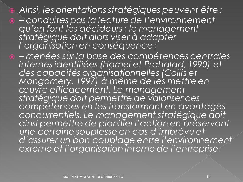 Ainsi, les orientations stratégiques peuvent être :