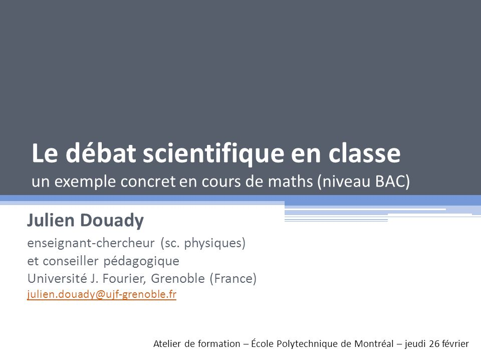 Le débat scientifique en classe un exemple concret en cours de maths (niveau BAC)