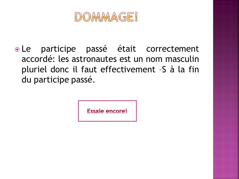 Dommage!