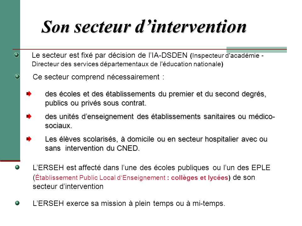 Son secteur d'intervention