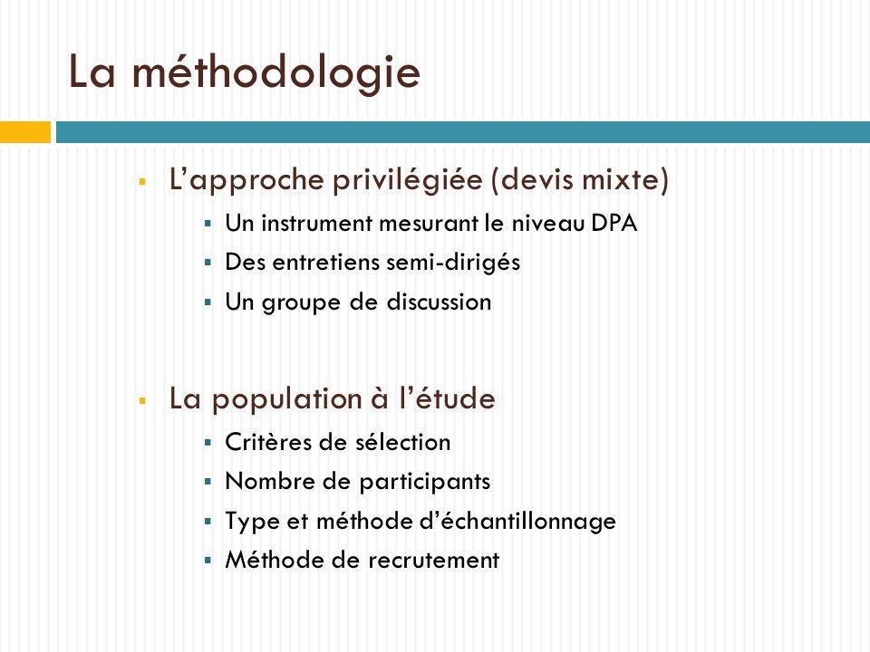La méthodologie L'approche privilégiée (devis mixte)