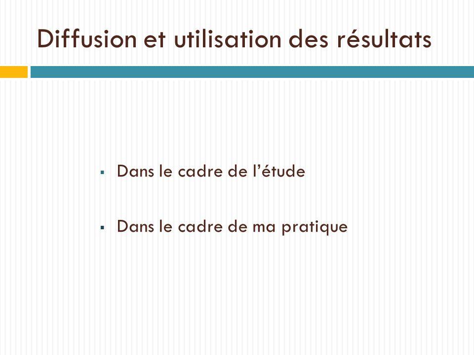 Diffusion et utilisation des résultats