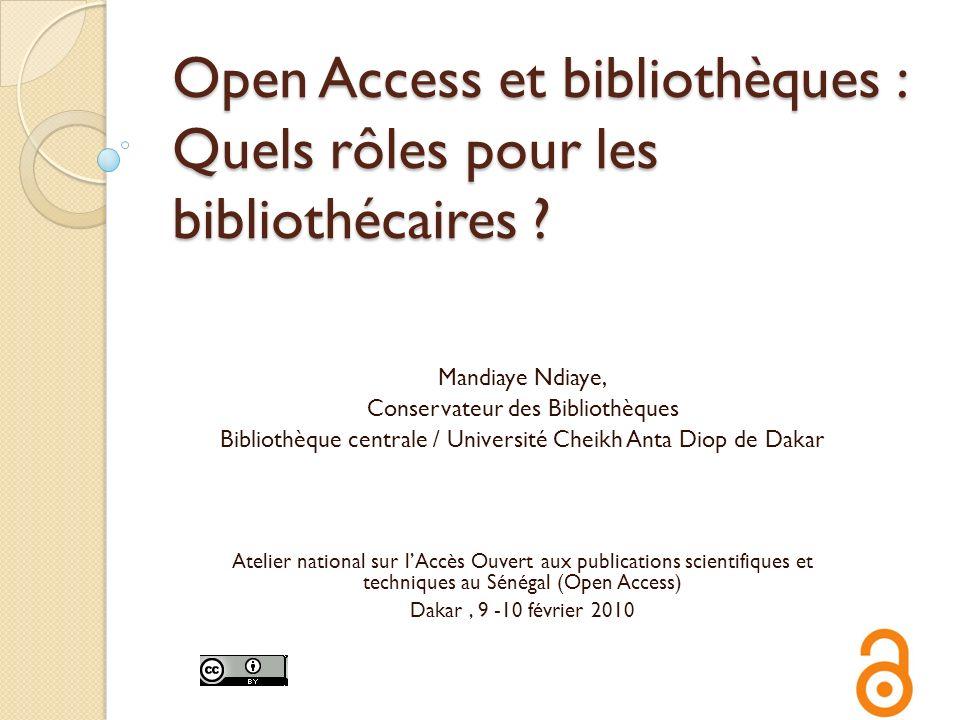 Open Access et bibliothèques : Quels rôles pour les bibliothécaires