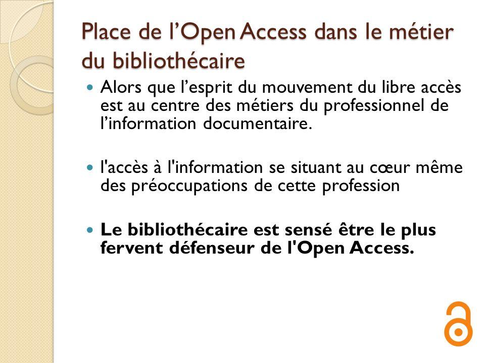 Place de l'Open Access dans le métier du bibliothécaire