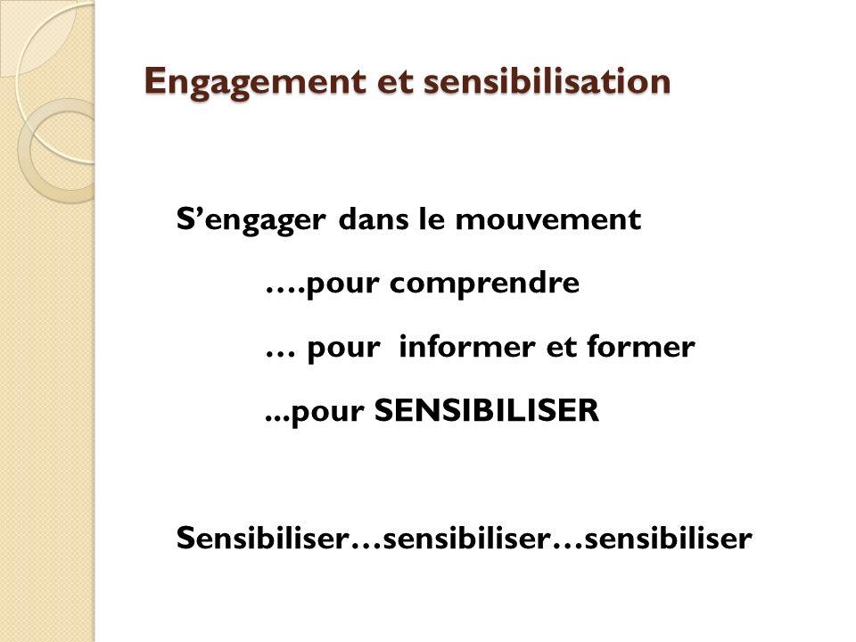 Engagement et sensibilisation