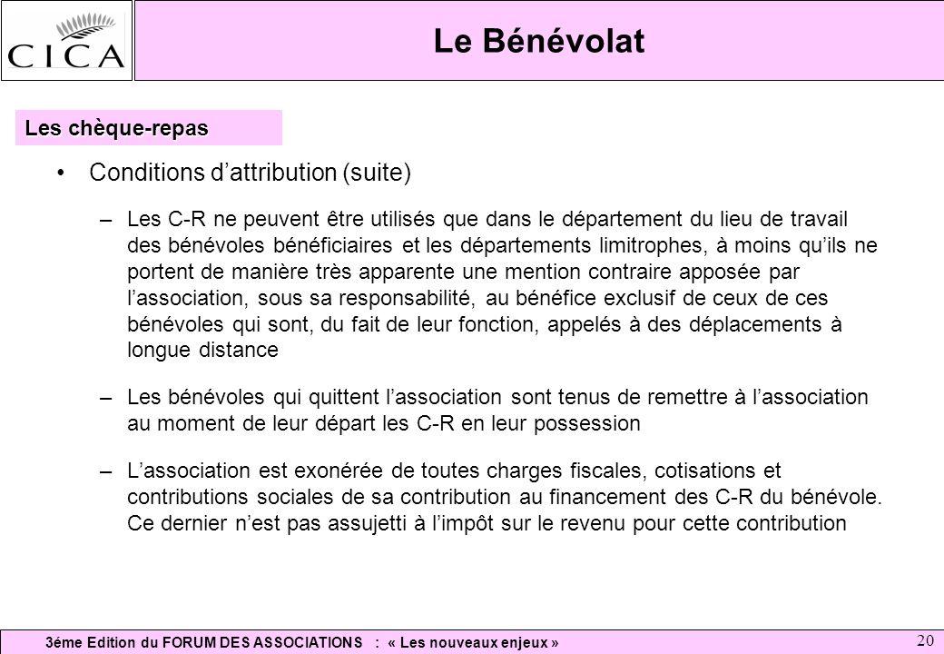 Le Bénévolat Conditions d'attribution (suite) Les chèque-repas