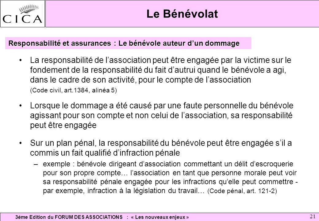 Le Bénévolat Responsabilité et assurances : Le bénévole auteur d'un dommage.