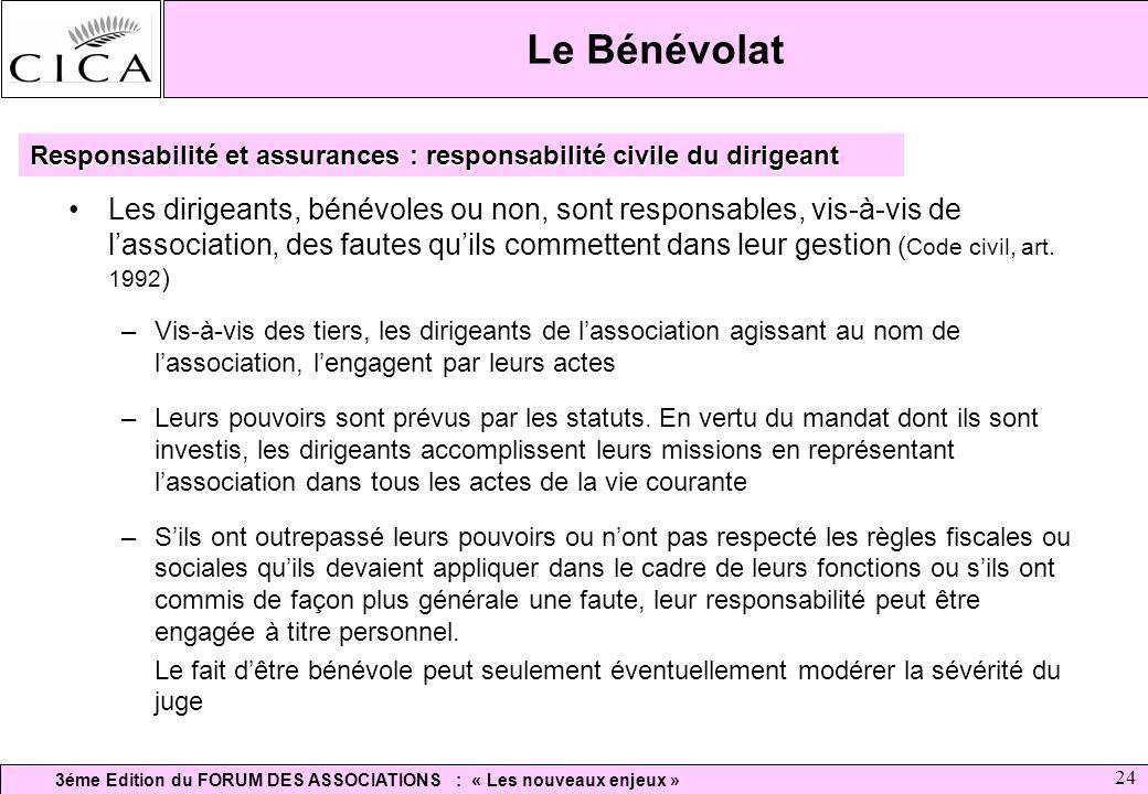 Le Bénévolat Responsabilité et assurances : responsabilité civile du dirigeant.