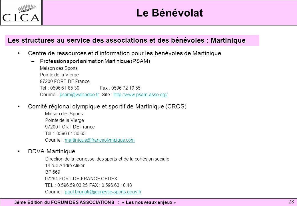 Le Bénévolat Les structures au service des associations et des bénévoles : Martinique.