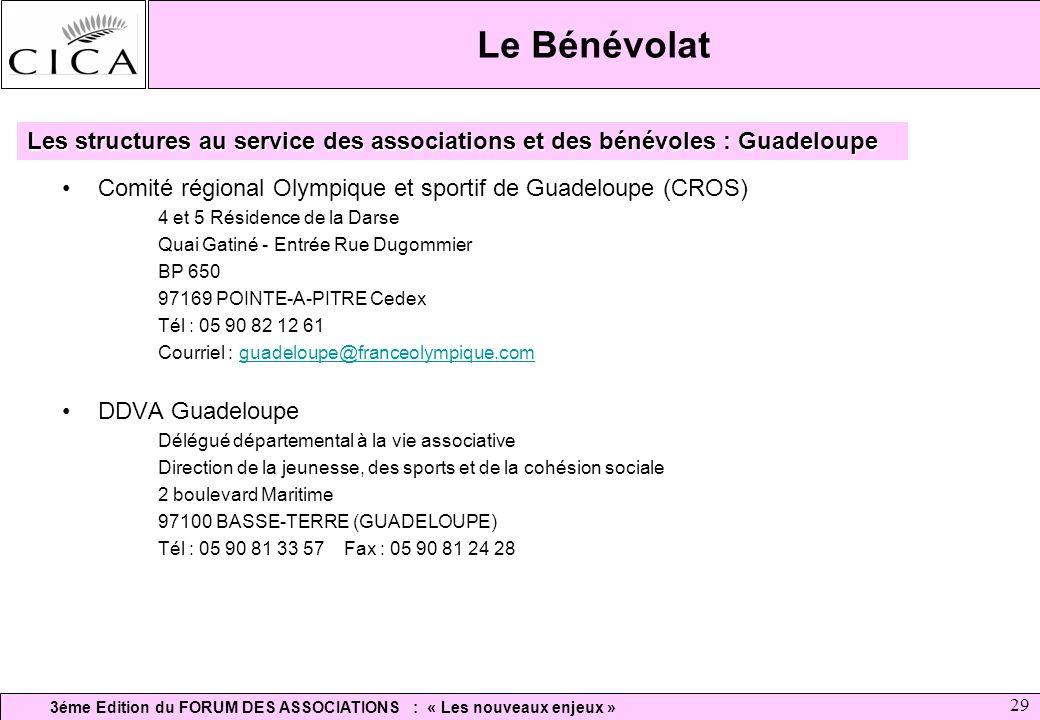 Le Bénévolat Les structures au service des associations et des bénévoles : Guadeloupe. Comité régional Olympique et sportif de Guadeloupe (CROS)