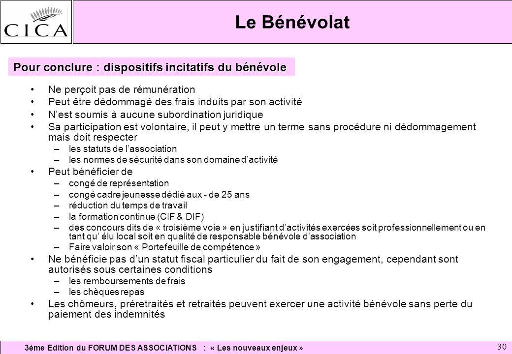 Le Bénévolat Pour conclure : dispositifs incitatifs du bénévole
