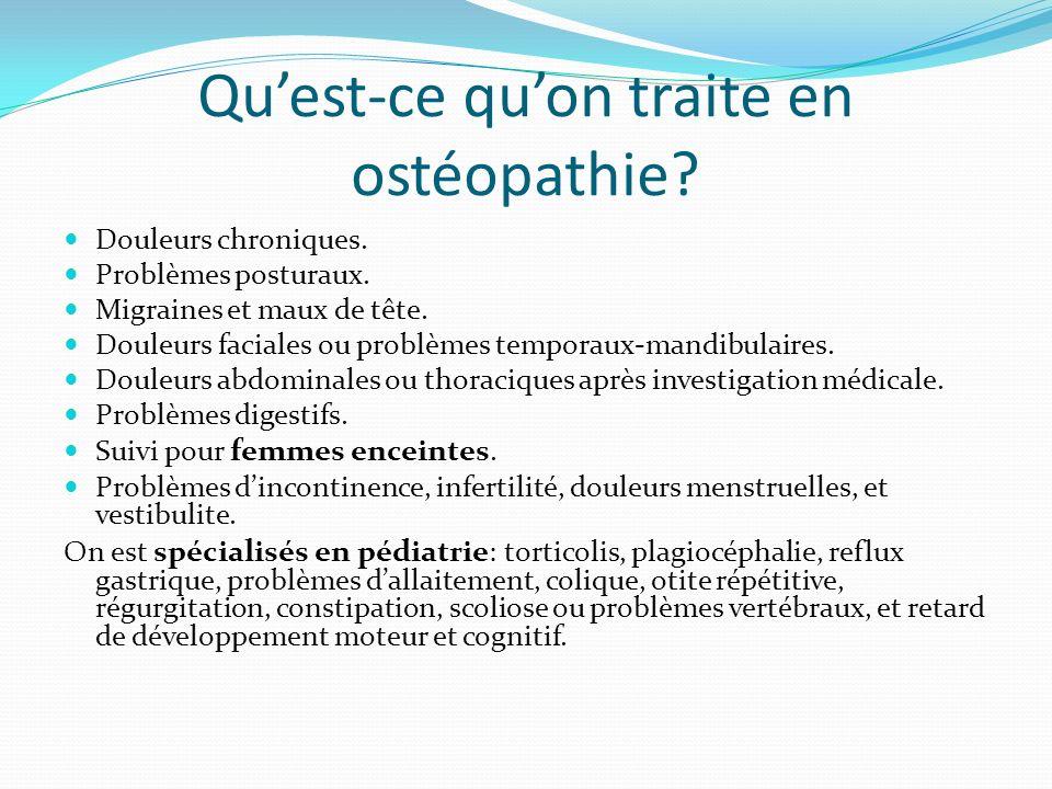 Qu'est-ce qu'on traite en ostéopathie