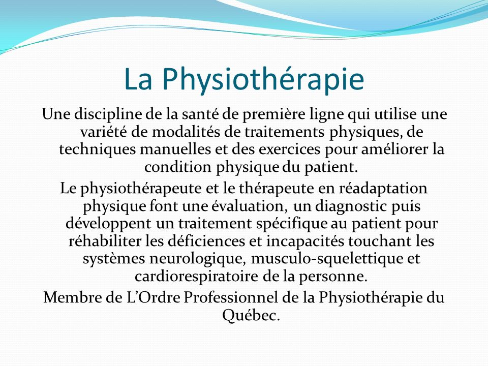 La Physiothérapie
