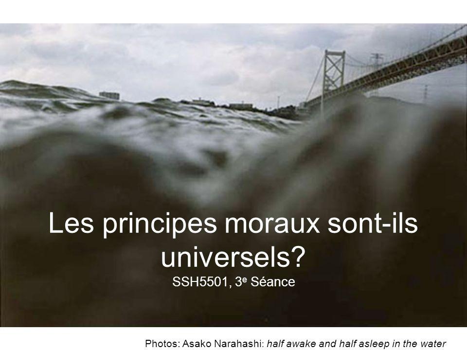 Les principes moraux sont-ils universels SSH5501, 3e Séance