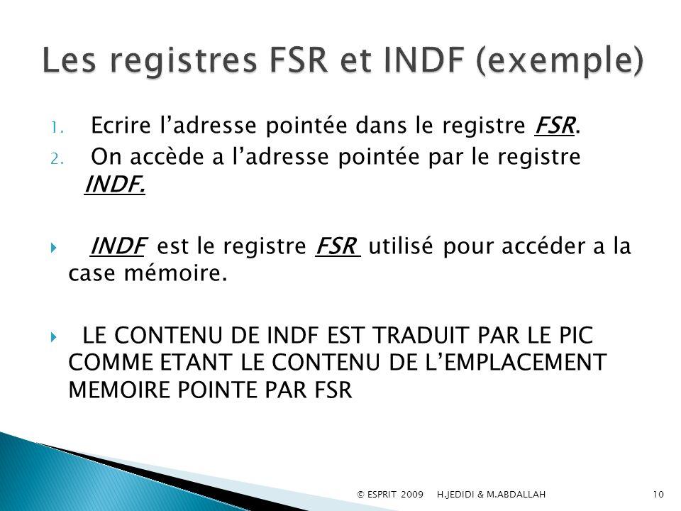 Les registres FSR et INDF (exemple)