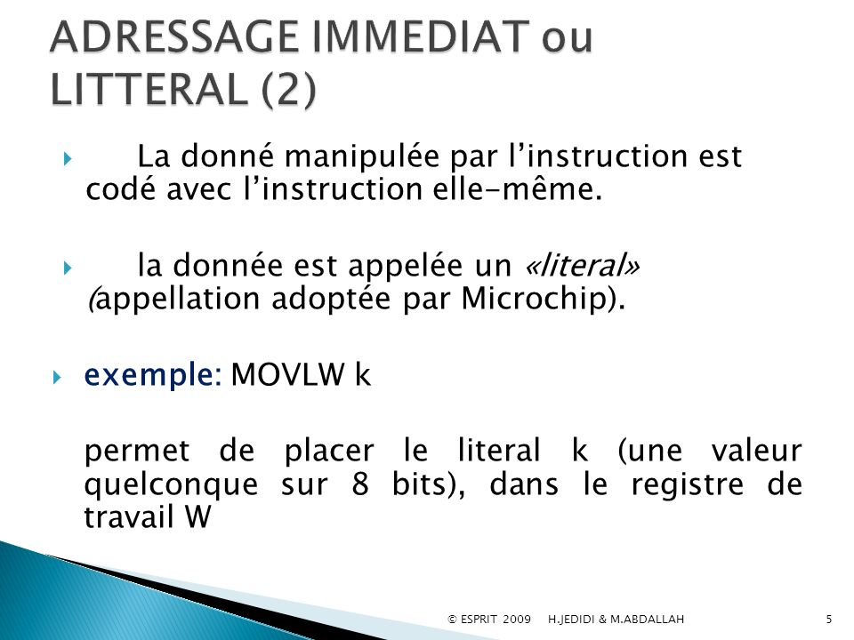 ADRESSAGE IMMEDIAT ou LITTERAL (2)