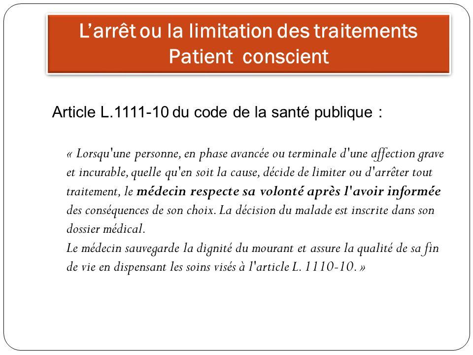 L'arrêt ou la limitation des traitements Patient conscient