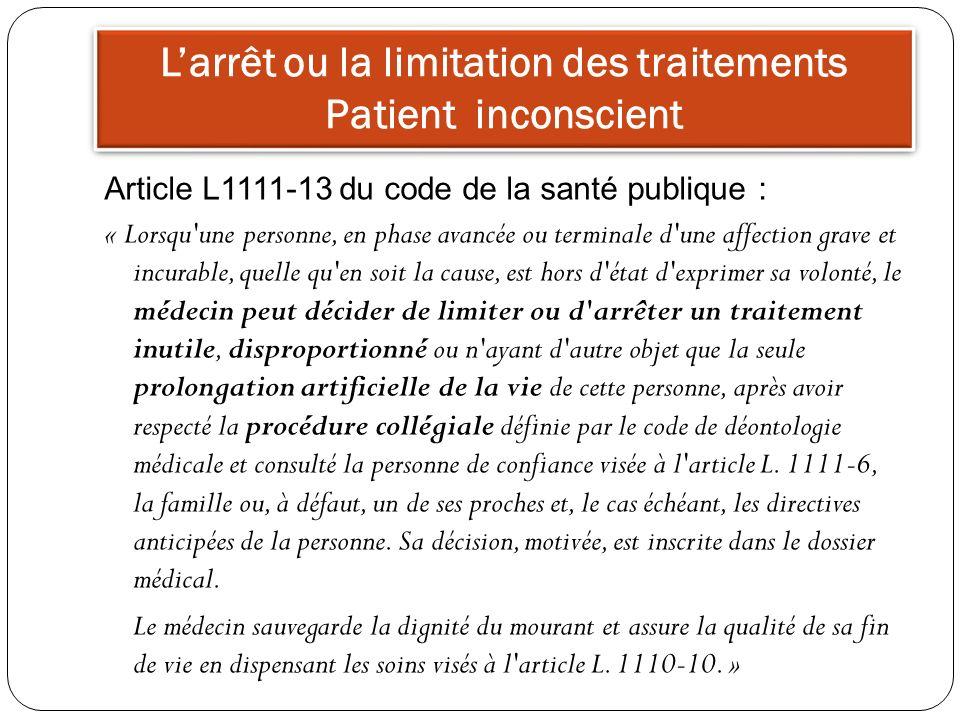 L'arrêt ou la limitation des traitements Patient inconscient