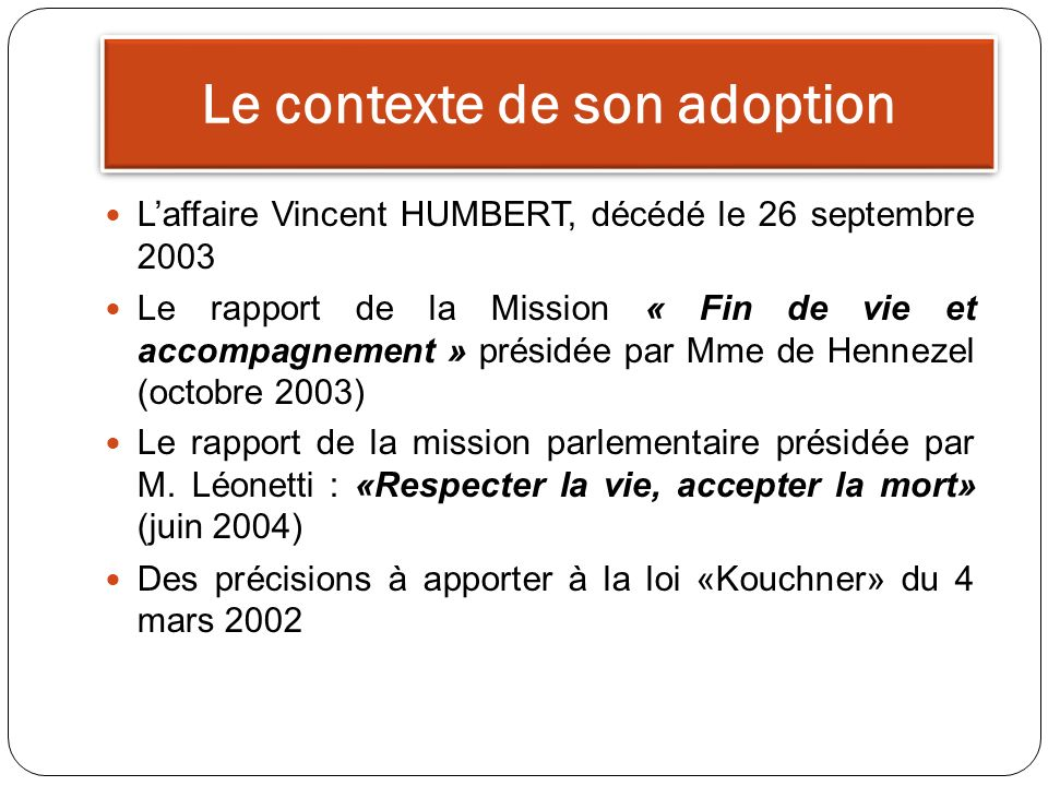 Le contexte de son adoption