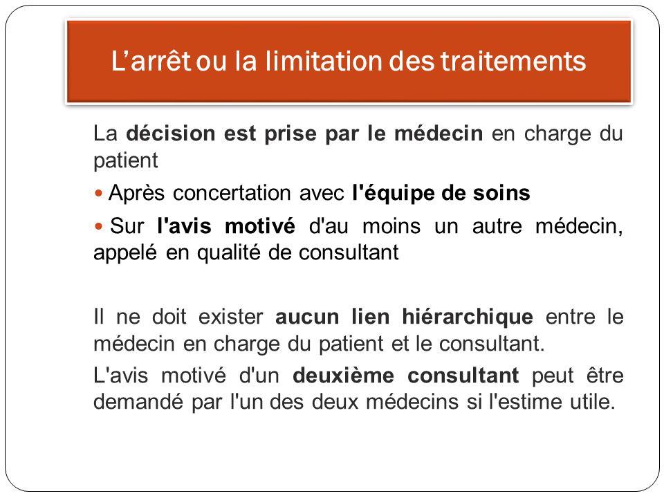 L'arrêt ou la limitation des traitements