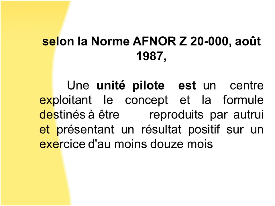selon la Norme AFNOR Z 20-000, août 1987,