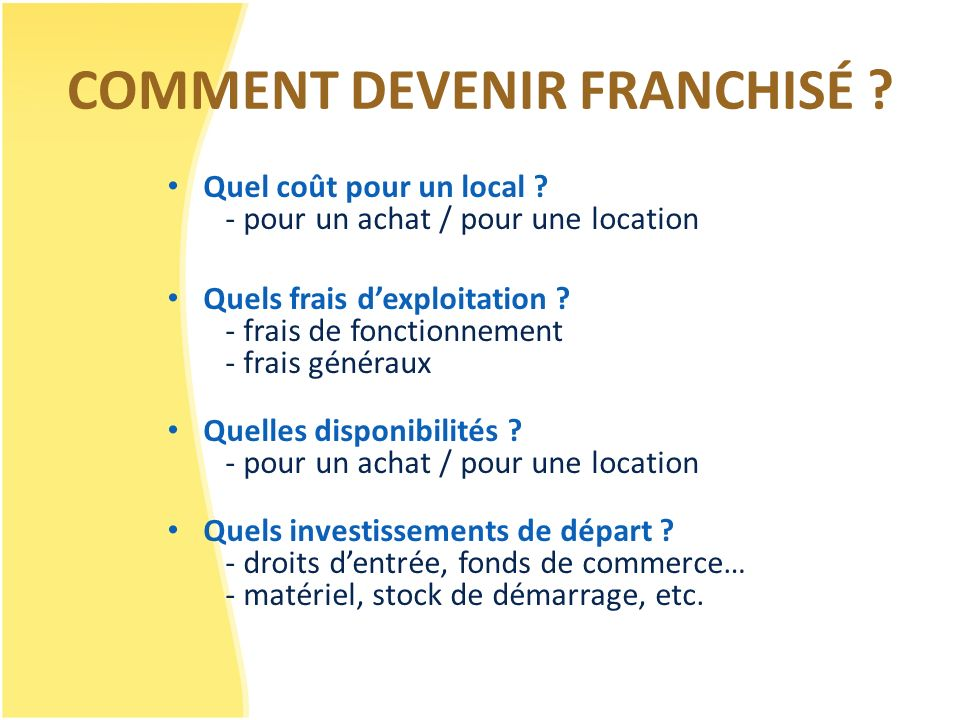 COMMENT DEVENIR FRANCHISÉ