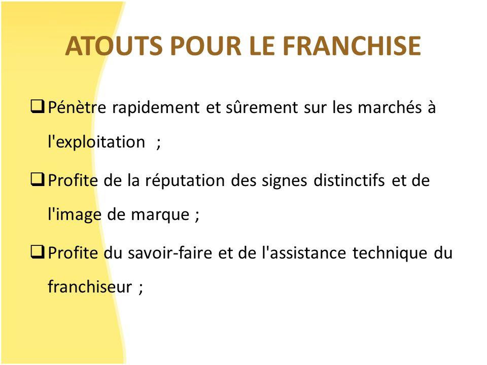 ATOUTS POUR LE FRANCHISE
