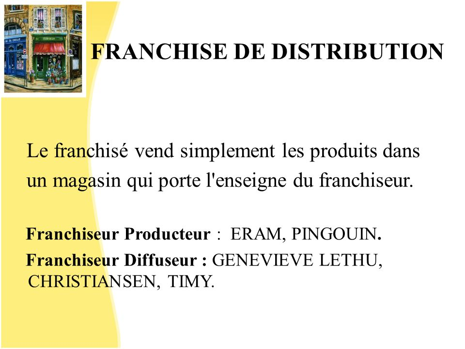 FRANCHISE DE DISTRIBUTION
