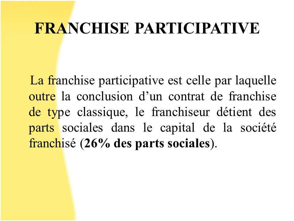 FRANCHISE PARTICIPATIVE